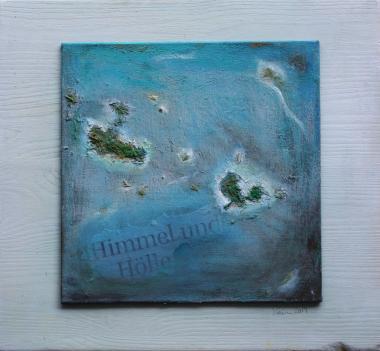 © Miriam Eva Hofmann, Himmel und Hölle, Acryl, Mixed Media auf Leinwand auf Holz, 2014